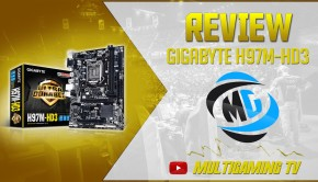 Video review de la placa GIGABYTE H97M-HD3 por MultiGaming